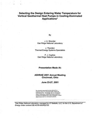 Primary view of object titled 'Selecting the Design Entering Water Temperature for Vertical Geothermal Heat Pumps in Cooling-Dominated Applications'.