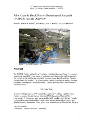 Primary view of object titled 'Joint Actinide Shock Physics Experimental Research (JASPER) Facility Overview'.