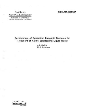 Primary view of object titled 'Development of Spheroidal Inorganic Sorbents for Treatment of Acidic Salt-Bearing Liquid Waste'.