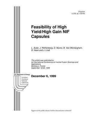 Primary view of object titled 'Feasibility of High Yield / High Gain NIF Capsules'.