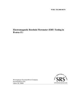 Primary view of object titled 'Electromagnetic Borehole Flowmeter Testing in R-Area'.
