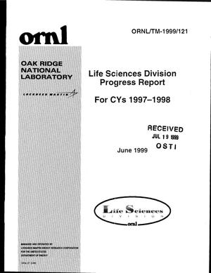 Primary view of object titled 'Life Sciences Division progress report for CYs 1997-1998 [Oak Ridge National Laboratory]'.