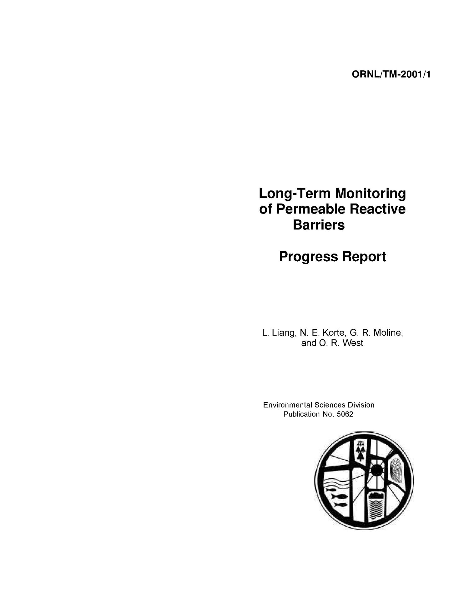 Long-Term Monitoring of Permeable Reactive Barriers - Progress Report                                                                                                      [Sequence #]: 1 of 64