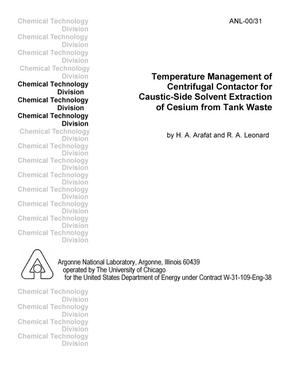 Primary view of object titled 'Temperature management of centrifugal contactor for caustic-side solvent extraction of cesium from tank waste.'.