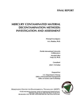 Primary view of object titled 'MERCURY CONTAMINATED MATERIAL DECONTAMINATION METHODS: INVESTIGATION AND ASSESSMENT'.