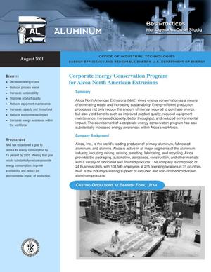 Primary view of object titled 'Corporate Energy Conservation Program for Alcoa North American Extrusions: Office of Industrial Technologies (OIT) Aluminum BestPractices Management Case Study'.