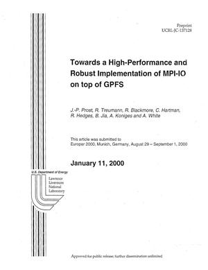 Primary view of object titled '''Towards a High-Performance and Robust Implementation of MPI-IO on Top of GPFS'''.