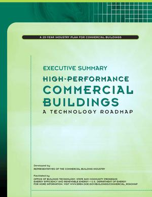Primary view of object titled 'High Performance Commercial Buildings: A Technology Roadmap, Executive Summary'.