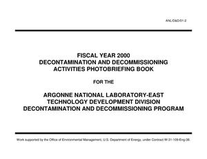 Primary view of object titled 'Decontamination and decommissioning activities photobriefing book FY 2000.'.