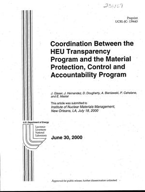Primary view of object titled 'Coordination Between the HEU Transparency Program and the Material Protection, Control and Accountability Program'.