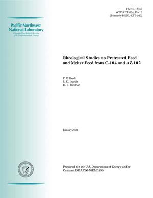 Primary view of object titled 'Rheological Studies on Pretreated Feed and Melter Feed from C-104 and AZ-102'.
