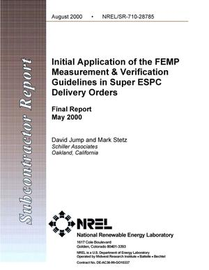 Primary view of object titled 'Initial Application of the FEMP Measurement and Verification Guidelines in Super ESPC Delivery Orders: Final Report; May 2000'.