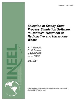 Primary view of object titled 'Selection of Steady-State Process Simulation Software to Optimize Treatment of Radioactive and Hazardous Waste'.