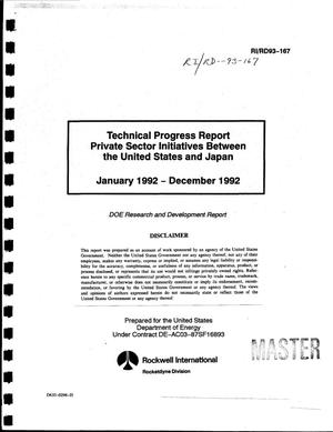Primary view of object titled 'Technical progress report. Private sector initiatives between the United States and Japan. January 1992 - December 1992'.