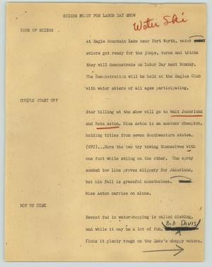 Primary view of object titled '[News Script: Skiers ready for Labor Day show]'.