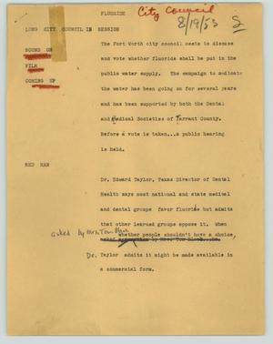 Primary view of object titled '[News Script: Fluoride (city council)]'.