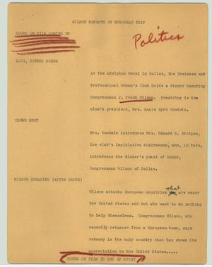 Primary view of object titled '[News Script: Wilson Reports on European Trip]'.