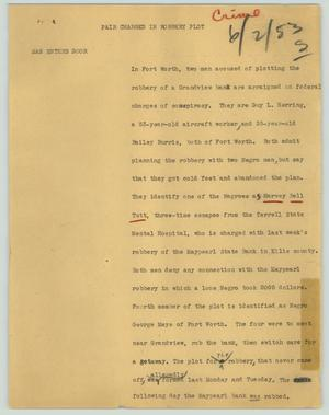 Primary view of object titled '[News Script: Pair charged in robbery plot]'.