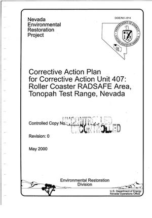 Primary view of object titled 'Corrective Action Plan for Corrective Action Unit 407: Roller Coaster RADSAFE Area, Tonopah Test Range, Nevada'.