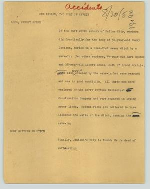 Primary view of object titled '[News Script: One killed, two hurt in cave-in]'.