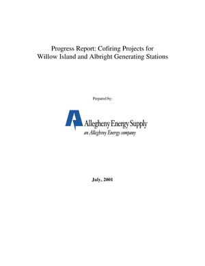 Primary view of object titled 'PROGRESS REPORT: COFIRING PROJECTS FOR WILLOW ISLAND AND ALBRIGHT GENERATING STATIONS'.