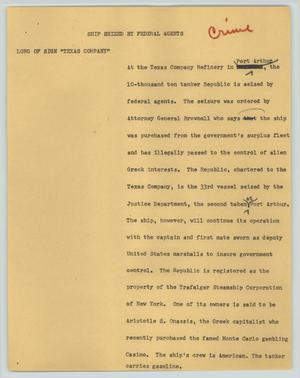 Primary view of object titled '[News Script: Ship seized by federal agents]'.