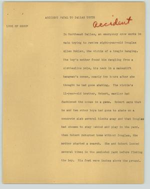 Primary view of object titled '[News Script: Accident fatal to Dallas youth]'.