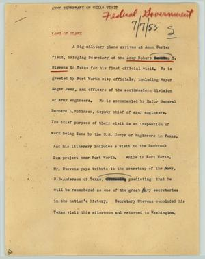 Primary view of object titled '[News Script: Army secretary on Texas visit]'.