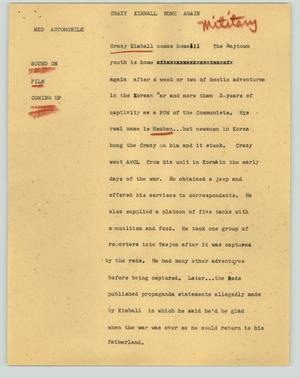 Primary view of object titled '[News Script: Crazy Kimball home again]'.