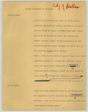 Primary view of object titled '[News Script: Dallas squabbles on building]'.
