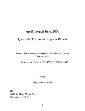 Primary view of object titled 'Innovative hybrid gas/electric chiller cogeneration. Quarterly technical progress report, April--June, 2000'.