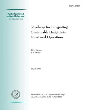 Primary view of object titled 'Roadmap for Integrating Sustainable Design into Site-Level Operations'.