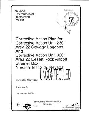 Primary view of object titled 'Corrective Action Plan for Corrective Action Unit 230: Area 22 Sewage Lagoons and Corrective Action Unit 320: Area 22 Desert Rock Airport Strainer Box, Nevada Test Site, Nevada'.