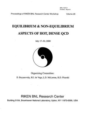 Primary view of object titled 'PROCEEDINGS OF RIKEN/BNL RESEARCH CENTER WORKSHOP, EQUILIBRIUM AND NON-EQUILIBRIM ASPECTS OF HOT, DENSE QCD, VOLUME 28.'.