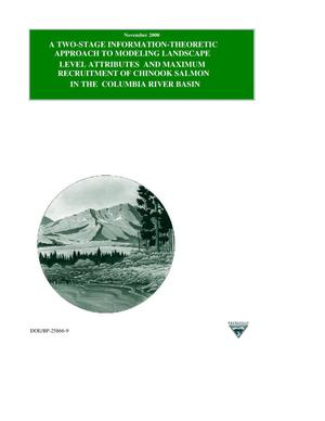 Primary view of object titled 'A Two-Stage Information-Theoretic Approach to Modeling Landscape-Level Attributes and Maximum Recruitment of Chinook Salmon in the Columbia River Basin.'.
