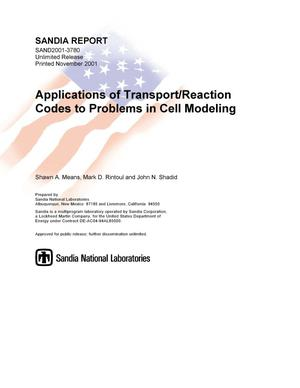 Primary view of object titled 'Applications of Transport/Reaction Codes to Problems in Cell Modeling'.