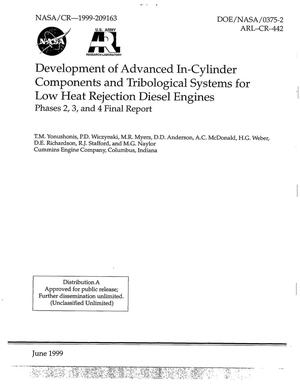 Primary view of object titled 'Development of Advanced In-Cylinder Components and Tribological Systems for Low Heat Rejection Diesel Engines. Phases 2, 3, and 4 Final report'.