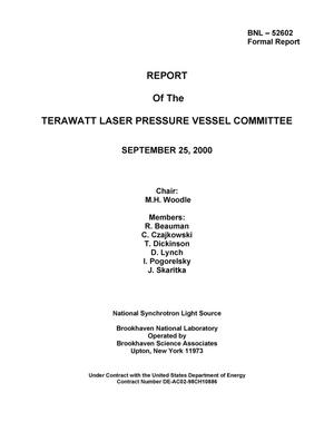 Primary view of object titled 'Report of the terawatt laser pressure vessel committee'.