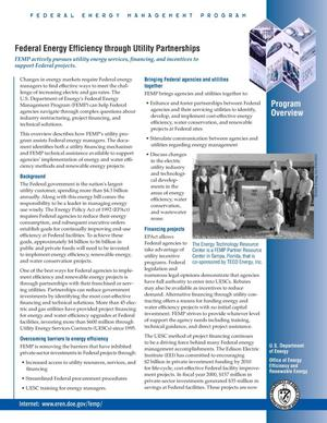 Primary view of object titled 'Federal Energy Efficiency through Utility Partnerships: Federal Energy Management Program (FEMP) Program Overview Fact Sheet'.