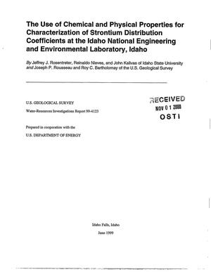 Primary view of object titled 'The Use of Chemical and Physical Properties for Characterization of Strontium Distribution Coefficients at the Idaho National Engineering and Environmental Laboratory, Idaho'.