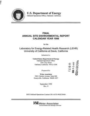 Primary view of object titled 'Final Annual Site Environmental Report: Calendar Year 1998 for the Laboratory for Energy-Related Health Research (LEHR) University of California at Davis, California'.