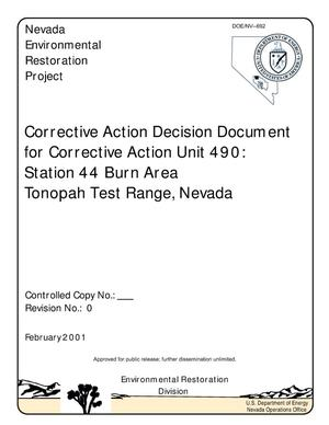 Primary view of object titled 'Corrective Action Decision Document for Corrective Action Unit 490: Station 44 Burn Area, Tonopah Test Range, Nevada (Rev. No.: 0, February 2001)'.