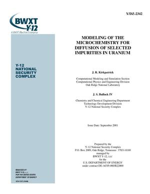 Primary view of object titled 'Modeling of the Microchemistry for Diffusion of Selected Impurities in Uranium'.