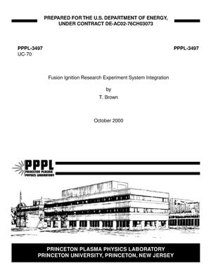 Primary view of object titled 'Fusion Ignition Research Experiment System Integration'.