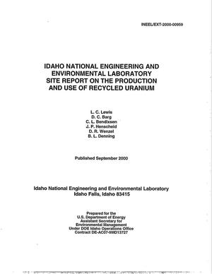 Primary view of object titled 'Idaho National Engineering and Environmental Laboratory Site Report on the Production and Use of Recycled Uranium'.