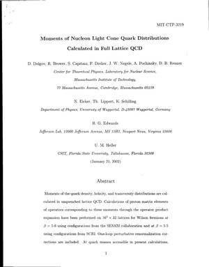 Primary view of object titled 'Moments of Nucleon Light Cone Quark Distributions Calculated in Full Lattice QCD'.