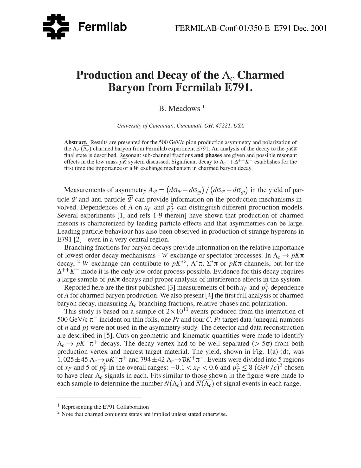 Production and decay of the Lambda c charmed baryon from Fermilab E791                                                                                                      [Sequence #]: 1 of 4