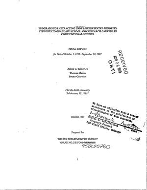 Primary view of object titled 'Programs for attracting under-represented minority students to graduate school and research careers in computational science. Final report for period October 1, 1995 - September 30, 1997'.
