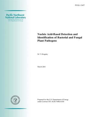 Primary view of object titled 'Nucleic Acid-Based Detection and Identification of Bacterial and Fungal Plant Pathogens - Final Report'.