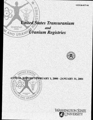 Primary view of object titled 'United States Transuranium and Uranium Registries. Annual report February 1, 2000--January 31, 2001'.